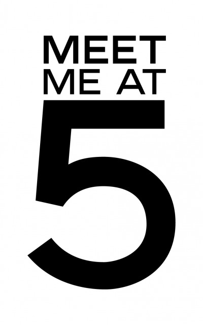 Meet Me At 5